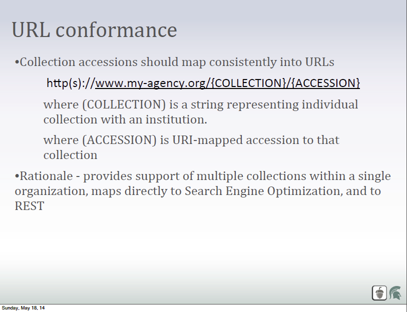 Collection accessions should map consistently into URLs. This would take relatively little effort for most collections as every major web server platform has a method of performing URL substitution.